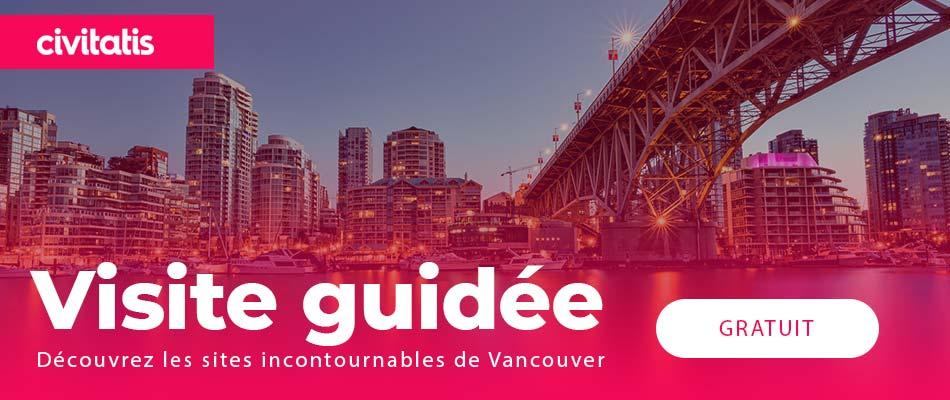 Visite guidée gratuite : Vancouver (Canada)