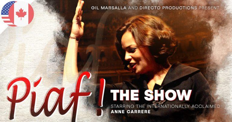 Affiche du spectacle : Piaf! The Show avec Anne Carrere