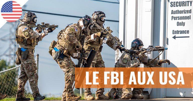 Le FBI, bureau fédéral d'enquête aux USA