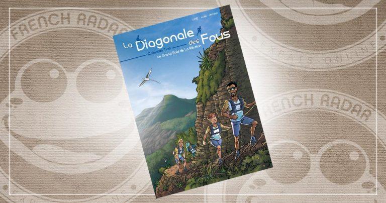 Couverture de la BD : La Diagonale des fous : Le Grand Raid de La Réunion