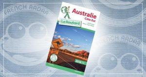 Guide du routard Australie côte Est + Red Centre (Uluru/Ayers Rock)