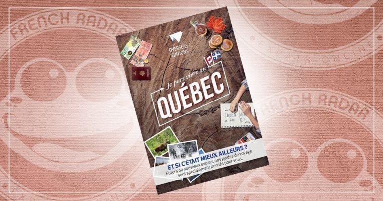Couverture du guide : Je pars vivre au Québec