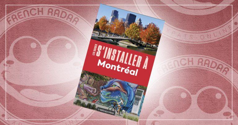 Couverture du guide : S'installer à Montréal
