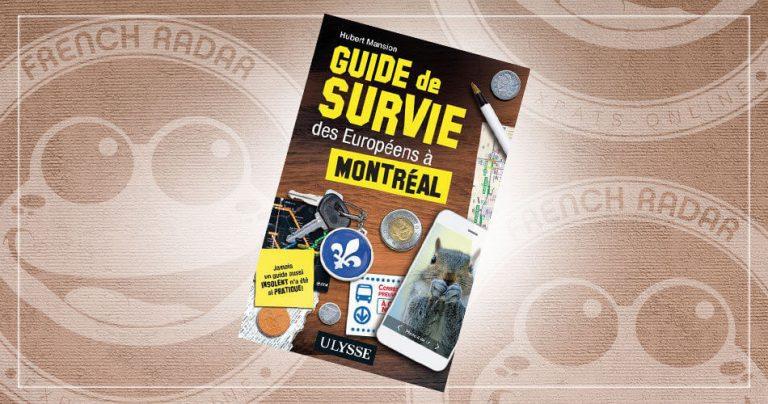 Couverture du guide de survie des Européens à Montréal