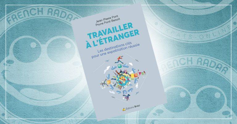Couverture du guide : Travailler à l'étranger - Les destinations clés pour une expatriation réussie