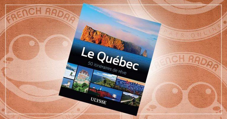 Couverture du livre : Le Québec - 50 itinéraires de rêve
