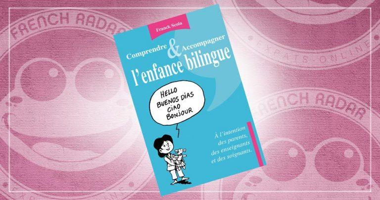 Couverture du livre : Comprendre et accompagner l'enfance bilingue