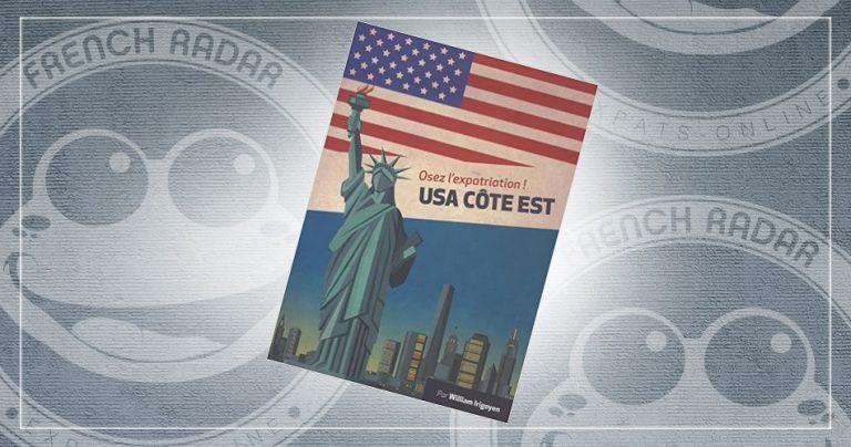 Couverture du livre : Osez l'expatriation - USA COTE EST