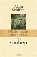 Couverture livre : Dictionnaire amoureux du bonheur