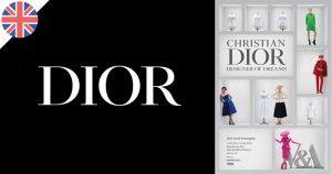 "Christian Dior : ""Designer of Dreams"""