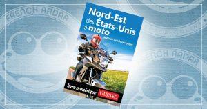 Livre : Nord-Est des Etats-Unis à moto
