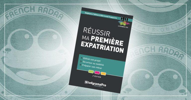 Couverture du livre sur l'expatriation : Réussir ma première expatriation