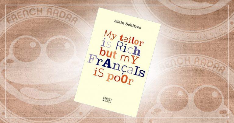 Couverture du livre : My tailor is rich but my français is poor