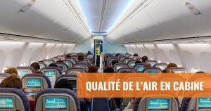 La qualité de l'air en avion est-elle bonne ?