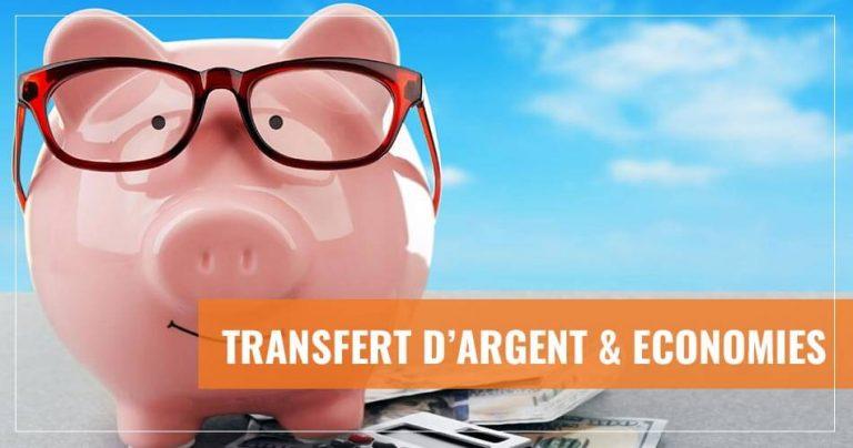 Transfert d'argent à l'étranger et économies