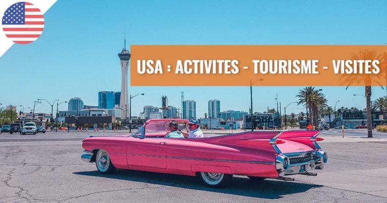 USA : Activités - Tourisme - Visites